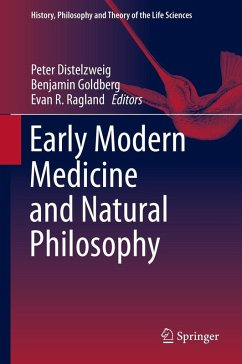 Early Modern Medicine and Natural Philosophy (eBook, PDF)