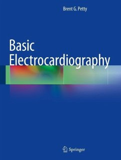 Basic Electrocardiography (eBook, PDF) - Petty, Brent G.