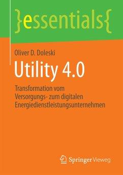 Utility 4.0 (eBook, PDF) - Doleski, Oliver D.