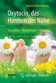 Oxytocin, das Hormon der Nähe (eBook, PDF)
