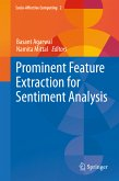 Prominent Feature Extraction for Sentiment Analysis (eBook, PDF)