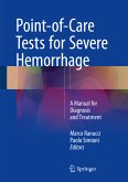 Point-of-Care Tests for Severe Hemorrhage (eBook, PDF)
