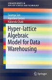Hyper-lattice Algebraic Model for Data Warehousing (eBook, PDF)