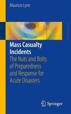 Mass Casualty Incidents (eBook, PDF) - Lynn, Mauricio