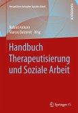 Handbuch Therapeutisierung und Soziale Arbeit (eBook, PDF)