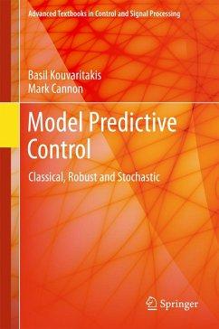 Model Predictive Control (eBook, PDF) - Kouvaritakis, Basil; Cannon, Mark