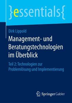 Management- und Beratungstechnologien im Überblick (eBook, PDF) - Lippold, Dirk
