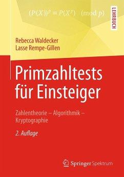 Primzahltests für Einsteiger (eBook, PDF) - Waldecker, Rebecca; Rempe-Gillen, Lasse