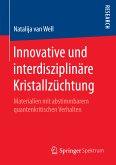 Innovative und interdisziplinäre Kristallzüchtung (eBook, PDF)