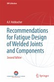 Recommendations for Fatigue Design of Welded Joints and Components (eBook, PDF)