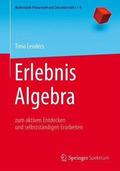 Erlebnis Algebra (eBook, PDF) - Leuders, Timo