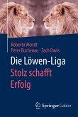 Die Löwen-Liga: Stolz schafft Erfolg (eBook, PDF)