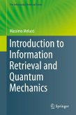 Introduction to Information Retrieval and Quantum Mechanics (eBook, PDF)