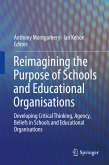 Reimagining the Purpose of Schools and Educational Organisations (eBook, PDF)