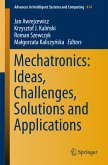Mechatronics: Ideas, Challenges, Solutions and Applications (eBook, PDF)