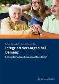 Integriert versorgen bei Demenz (eBook, PDF)