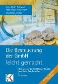 Die Besteuerung der GmbH - leicht gemacht (eBook, PDF)