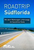 Roadtrip Südflorida (eBook, ePUB)