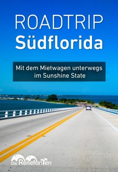 Roadtrip Südflorida (eBook, ePUB) - Bode, Christian; Eckern, Christiane