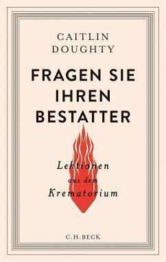 Fragen Sie Ihren Bestatter (eBook, ePUB) - Doughty, Caitlin