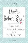 Danke, lieber Ex! (eBook, ePUB)