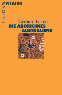 Die Aborigines Australiens (eBook, ePUB) - Leitner, Gerhard