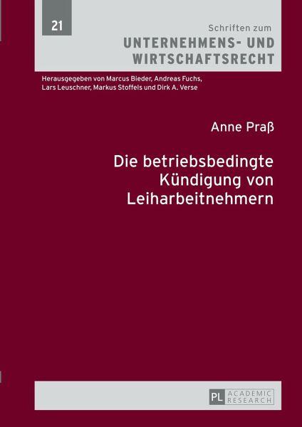 Die Betriebsbedingte Kündigung Von Leiharbeitnehmern Von Anne Praß