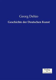 Geschichte der Deutschen Kunst