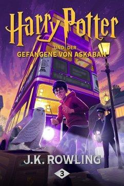 Harry Potter und der Gefangene von Askaban / Harry Potter Bd.3 (eBook, ePUB) - Rowling, Joanne K.