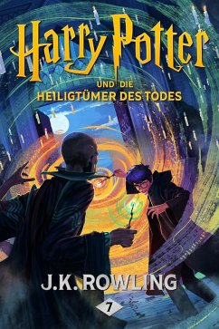 Harry Potter und die Heiligtümer des Todes / Harry Potter Bd.7 (eBook, ePUB) - Rowling, Joanne K.