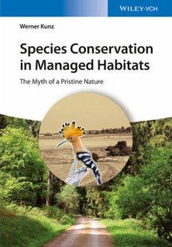 Species Conservation in Managed Habitats - Kunz, Werner