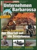 Clausewitz Spezial 12. Unternehmen Barbarossa
