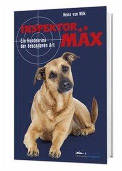 Inspektor Mäx - Wilk, Heinz von
