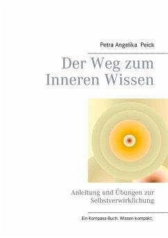 Der Weg zum Inneren Wissen (eBook, ePUB)