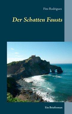 Der Schatten Fausts (eBook, ePUB)