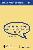 Inklusion: Ideal oder realistisches Ziel? (eBook, PDF)