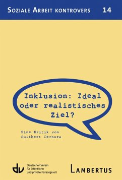 Inklusion: Ideal oder realistisches Ziel? (eBook, PDF) - Cechura, Suitbert