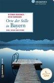 Orte der Stille in Bayern (eBook, PDF)
