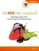 Die hCG Diät - und jetzt? (eBook, ePUB)