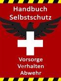 Handbuch Selbstschutz (eBook, ePUB)