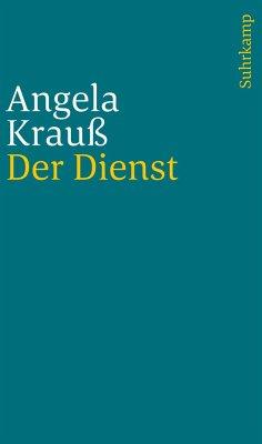 Der Dienst - Krauß, Angela