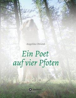 Ein Poet auf vier Pfoten
