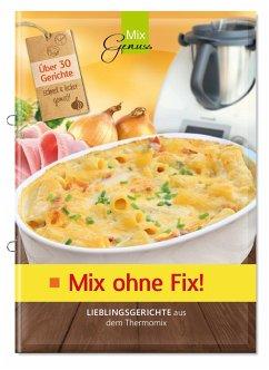 9783943807820 - Mix ohne Fix! - Buch