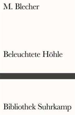 Beleuchtete Höhle - Blecher, M.