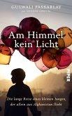 Am Himmel kein Licht (eBook, ePUB)