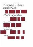 Neunzehn Gedichte aus alter Zeit; Gushi shijiu shou