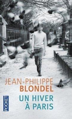 Un hiver à Paris - Blondel, Jean-Philippe