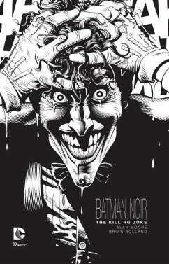 Batman Noir The Killing Joke - Moore, Alan