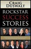 Rockstar Success Stories: Inspirational Stories of Success by Extraordinary