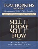 Sell It Today, Sell It Now Audio Seminar: Mastering the Art of the One-Call Close